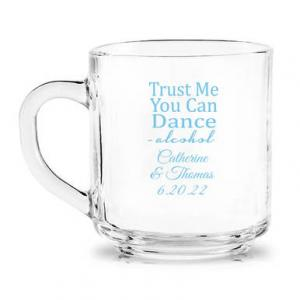 Trust Me You Can Dance - Alcohol Personalized Glass Coffee M image