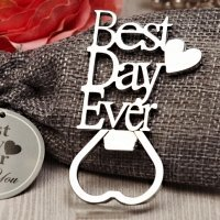 Our Best Day Ever Chrome Bottle Opener