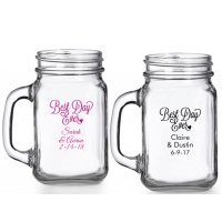Best Day Ever Personalized Mason Glasses