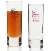 Eat Drink Be Married Personalized Tall Shot Glass