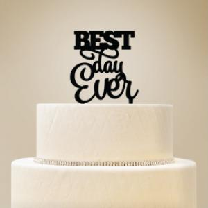 Best Day Ever Cake Topper image