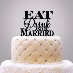 Eat Drink & Be Married Cake Topper image