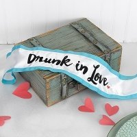 Drunk in Love Sash
