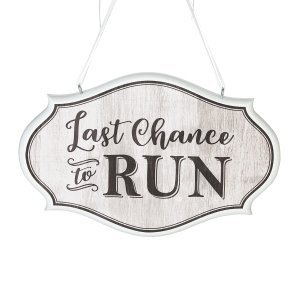 Last Chance to Run Wedding Sign image