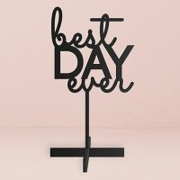 Best Day Ever Acrylic Sign (3 Colors)
