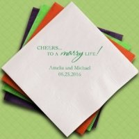 Cheers To A Marry Life Custom Napkins for Weddings